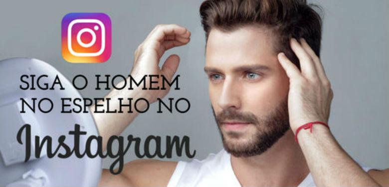 Instagram Homem No Espelho